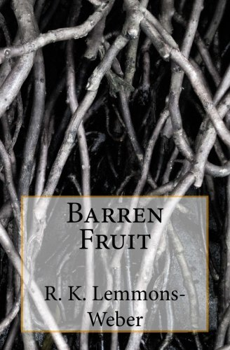 Barren Fruit PDF