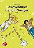 Les aventures de Tom Sawyer - Texte intégral...