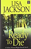 Ready to Die (Selna Alvarez/Regan Pesocli)