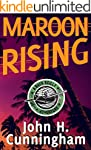 Maroon Rising (Buck Reilly Adventure...