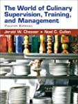 The World of Culinary Supervision, Tr...