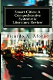 img - for Smart Cities: A Comprehensive Systematic Literature Review book / textbook / text book