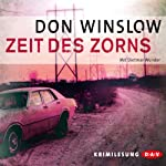 Zeit des Zorns | Don Winslow