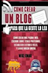 Como Crear un Blog Para que la Gente...
