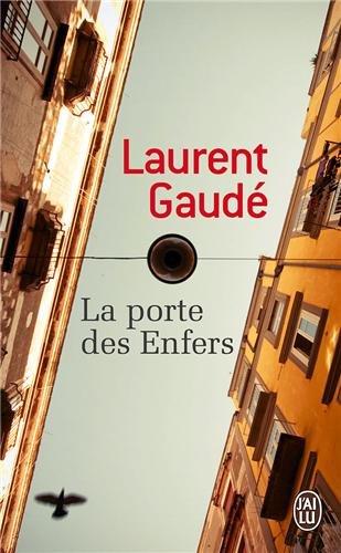 Télécharger Enfers La porte des Enfers Télécharger {pdf} de Laurent Gaude cricalhensa 964a14