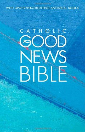 Catholic Good News Bible: (GNB)