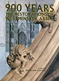 img - for 900 Years: Restorations of Westminster Abbey book / textbook / text book