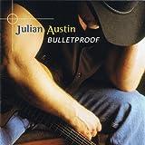 Bulletproofby Julian Austin