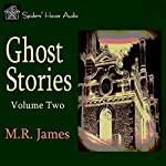 Ghost Stories - Volume Two | M. R. James