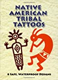 Native American Tribal Tattoos (Dover Tattoos)