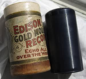 Edison Gold Moulded Record Tube (No Lid) and Wax Cylinder Record