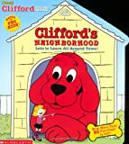 Clifford's Neighborhood (oversized: Lift-the-flap) (0439332427) by Bridwell, Norman