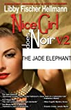 The Jade Elephant (Nice Girl Does Noir)