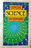 img - for Concise Science Dictionary (Oxford Paperback Reference) book / textbook / text book