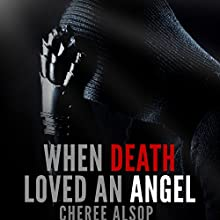 When Death Loved an Angel (       UNABRIDGED) by Cheree L Alsop Narrated by Michele Carpenter