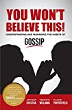 img - for You Won't Believe This! Understanding and Managing the Habits of Gossip book / textbook / text book