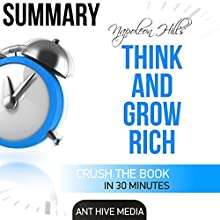 Summary: Napoleon Hill's Think and Grow Rich Audiobook by  Ant Hive Media Narrated by Daniel Hawking