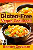 Gluten-Free Vegan Cookbook: 90+ Healthy, Easy and Delicious Recipes for Vegan Breakfasts, Salads, Soups, Lunches, Dinners and Desserts for Your Well-Being: Volume 3 (Weight Loss Plan Series)