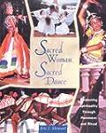 Sacred Woman, Sacred Dance: Awakening...