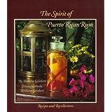 The Spirit of Puerto Rican Rum ~ Blanche Gelabert
