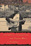 img - for Nationalists, Cosmopolitans, and Popular Music in Zimbabwe (Chicago Studies in Ethnomusicology) book / textbook / text book