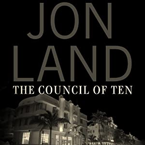 The Council of Ten | [Jon Land]