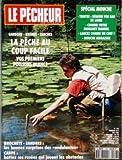 PECHEUR DE FRANCE (LE) [No 106] du 01/05/1992 - SPECIAL MOUCHE - TRUITES - GARDONS - BREMES ET TANCHES - LA PECHE AU COUP FACILE - BROCHETS ET SANDRES - LA CARPE