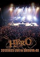 20120825 LIVE in SHIBUYA-AX [DVD](���Ū�˺߸��ڤ�Ǥ��������ʤ����ټ����������ޤ�������ͽ����狼�꼡��E���ˤƤ��Τ餻���ޤ������ʤ�����ȯ���������ᤤ�����ޤ���)