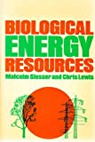 Biological Energy Resources (0419125701) by Slesser, Malcolm