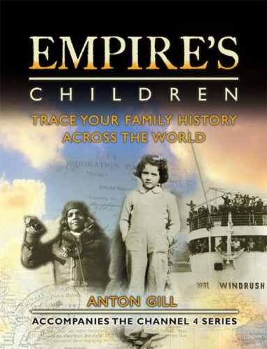 Empire's Children: Trace Your Family History Across the World PDF