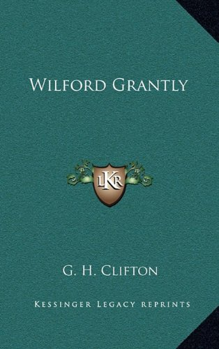 Wilford Grantly
