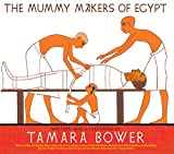 The Mummy Makers of Egypt