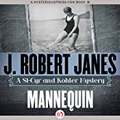 Mannequin: A St-Cyr and Kohler Mystery | J. Robert Janes