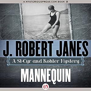 Mannequin: A St-Cyr and Kohler Mystery | [J. Robert Janes]