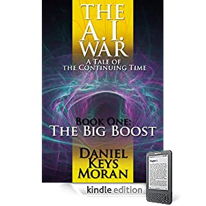 The A.I. War, Book One: The Big Boost (Tales of the Continuing Time)