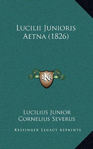 Lucilii Junioris Aetna (1826)