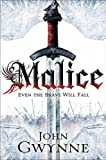 Malice: Book One of The Faithful and the Fallen (Faithful & the Fallen 1)