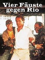 Vier Faeuste Gegen Rio