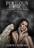 Perilous Grace: Avenging Angel 2