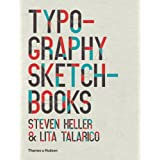 Typography Sketchbooksby Steven Heller