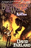 Brotherhood of the Wolf : Volume Two of 'the Runelords' (0312867425) by Farland, David