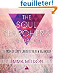 Soul Searcher's Handbook: A Modern Gi...