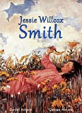 Jessie Willcox Smith: 150+ Childrens Illustrations - Noahs Ark, Heidi, Litlle Women