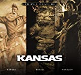 Triple Feature: Kansas/Masque/Monolith by Kansas (2009)