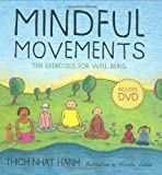 img - for Mindful Movements: Ten Exercises for Well-Being [Spiral-bound] [2008] (Author) Thich Nhat Hanh, Wietske Vriezen book / textbook / text book