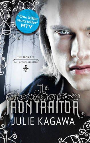 The Iron Traitor (The Iron Fey, Book 6)