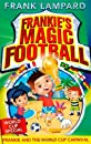 Frankie's Magic Football: 06 Frankie and the World Cup Carnival