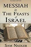 img - for Messiah in the Feasts of Israel book / textbook / text book