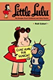 Little Lulu Volume 25: The Burglar-Proof Clubhouse and Other Stories