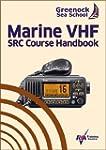 Marine VHF SRC Course Handbook: A com...
